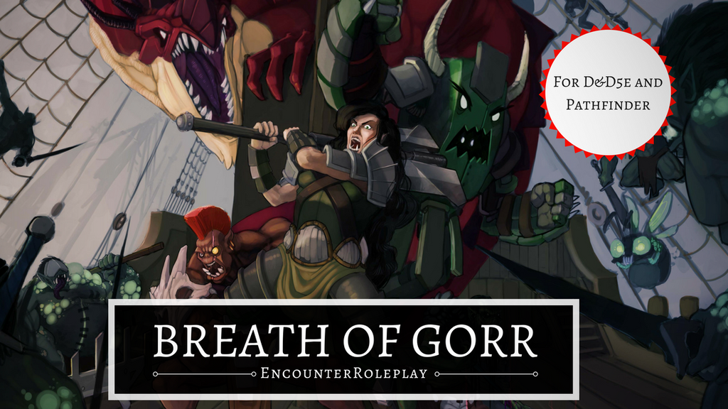 Breath of Gorr: Complete Tabletop D&D5E & Pathfinder Module! project video thumbnail