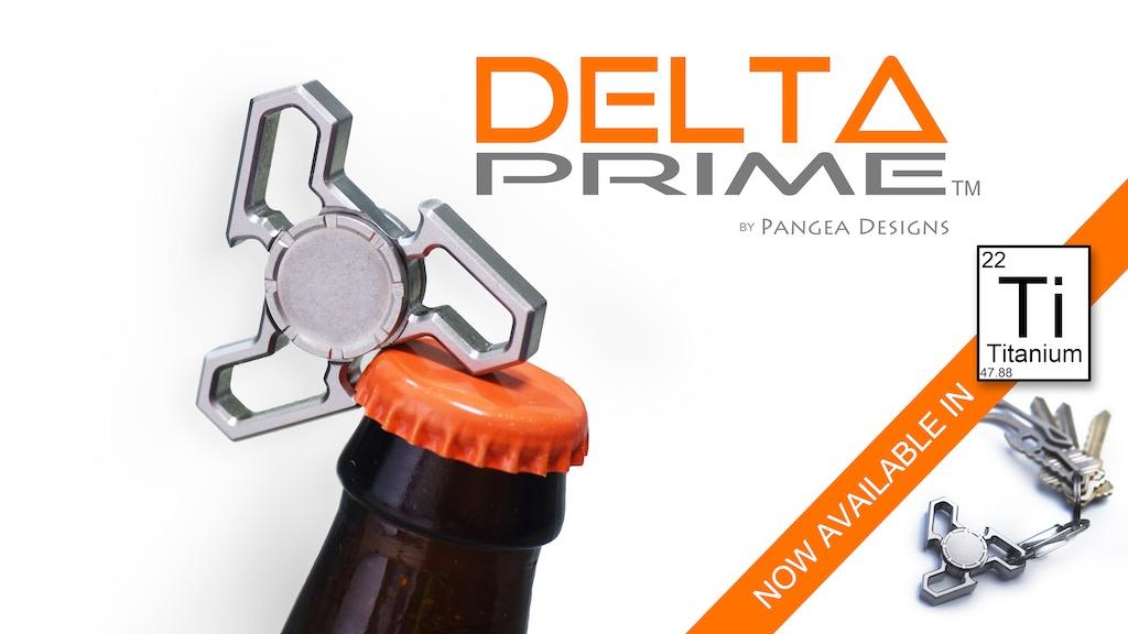 Delta Prime: fidget spinner / bottle opener project video thumbnail