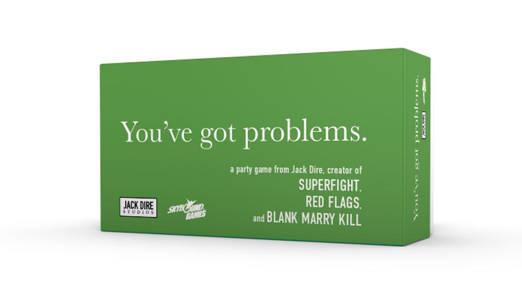 You've got problems. project video thumbnail