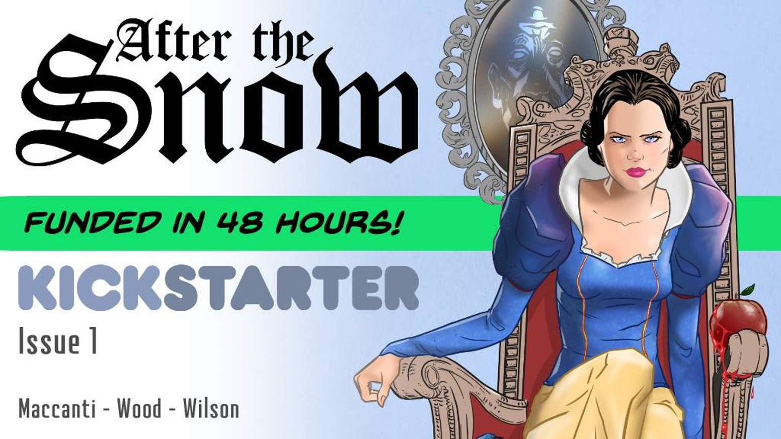 'After the Snow' is the sequel to Snow White. A 6 issue comic that shows readers that 'Happily Ever After' isn't where the story ends.