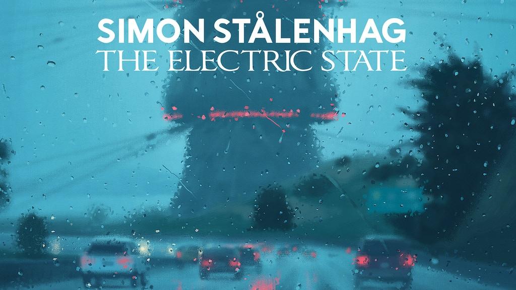 The Electric State - Simon Stålenhag's New Narrative Artbook project video thumbnail