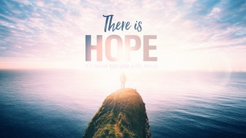 There Is Hope -- a short film