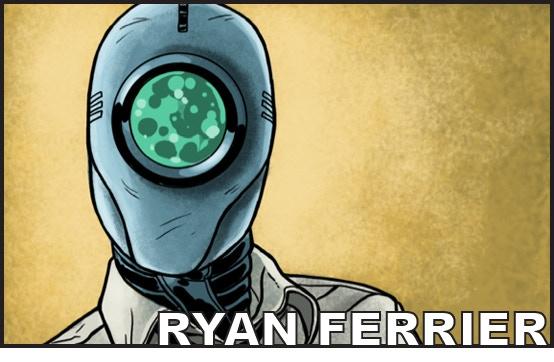 Writer RYAN FERRIER (D4ve, Curb Stomp)