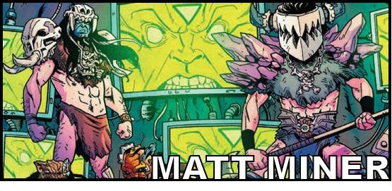 Writer/Editor MATT MINER (GWAR: Orgasmaggedon, Toe Tag Riot)