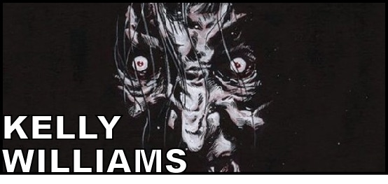 Artist KELLY WILLIAMS (The Dark, Eerie Comics)