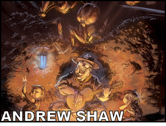 Writer ANDREW SHAW (Fireside Tales, Low Concepts)