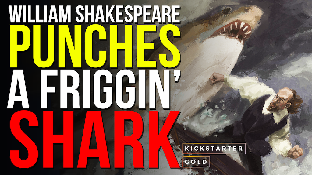 SHAKESPEARE PUNCHES A FRIGGIN' SHARK... and/or other stories project video thumbnail