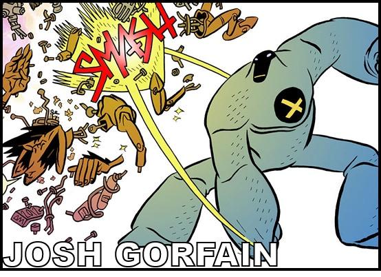 Writer JOSH GORFAIN (Meatspace)