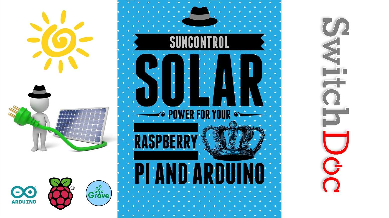 Suncontrol Diy Solar Power For The Raspberry Pi Arduino By Mini Panel And Battery Charger Test Home Circuits Is An Easy To Use Board Hook Up Your Or Project
