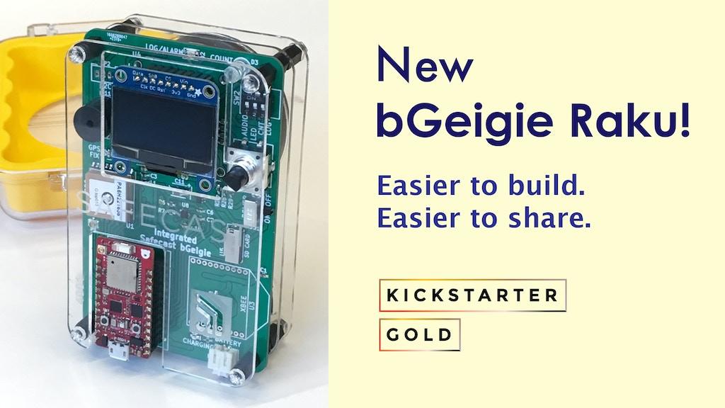 Project image for Kickstarter Gold: Safecast bGeigie Raku