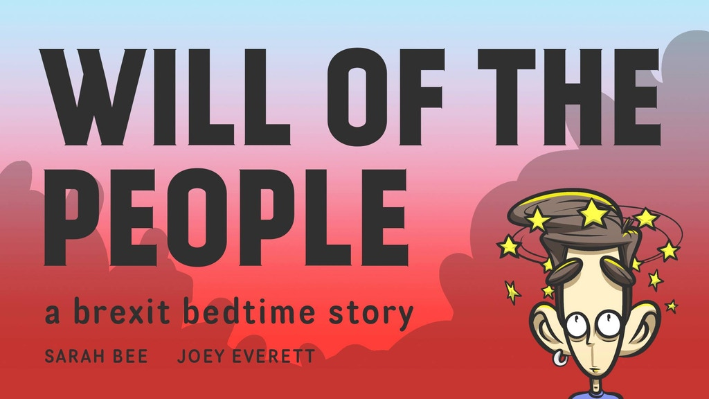 Will Of The People: A Brexit Bedtime Story project video thumbnail