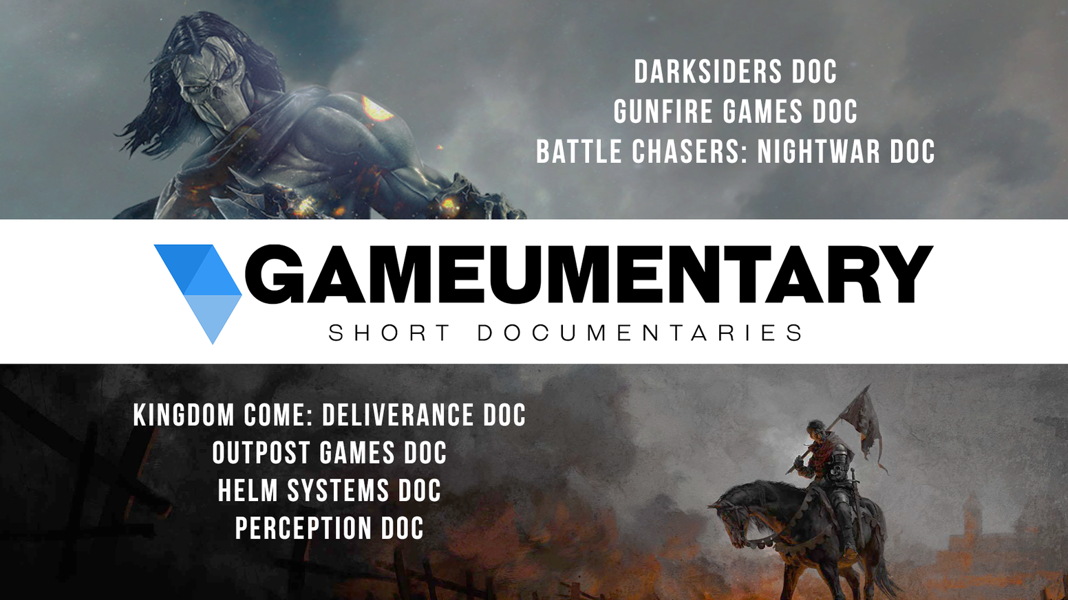 Documentaries on Darksiders, Kingdom Come: Deliverance, Battle Chasers: Nightwar & more by a team of volunteers!