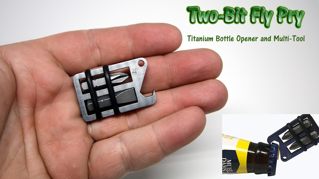 Titanium Two-Bit Fly Pry - EDC Bottle Opener & Multi Tool project video thumbnail