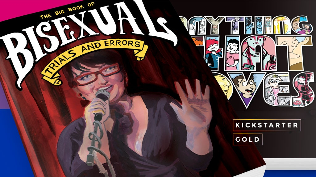 Kickstarter Gold: The Big Book of Bisexual Trials and Errors project video thumbnail