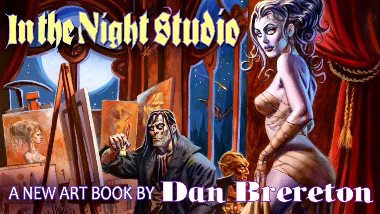 A special expanded signature edition of IN THE NIGHT STUDIO,  a new Art Book by Dan Brereton.