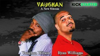 Official Vaughan Sitcom Kickstarter