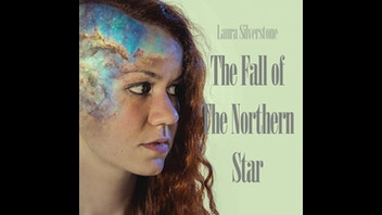 Laura Silverstone: The Fall of The Northern Star
