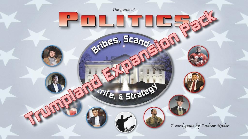 Politics - Trumpland Expansion Pack (Expansion #3) project video thumbnail