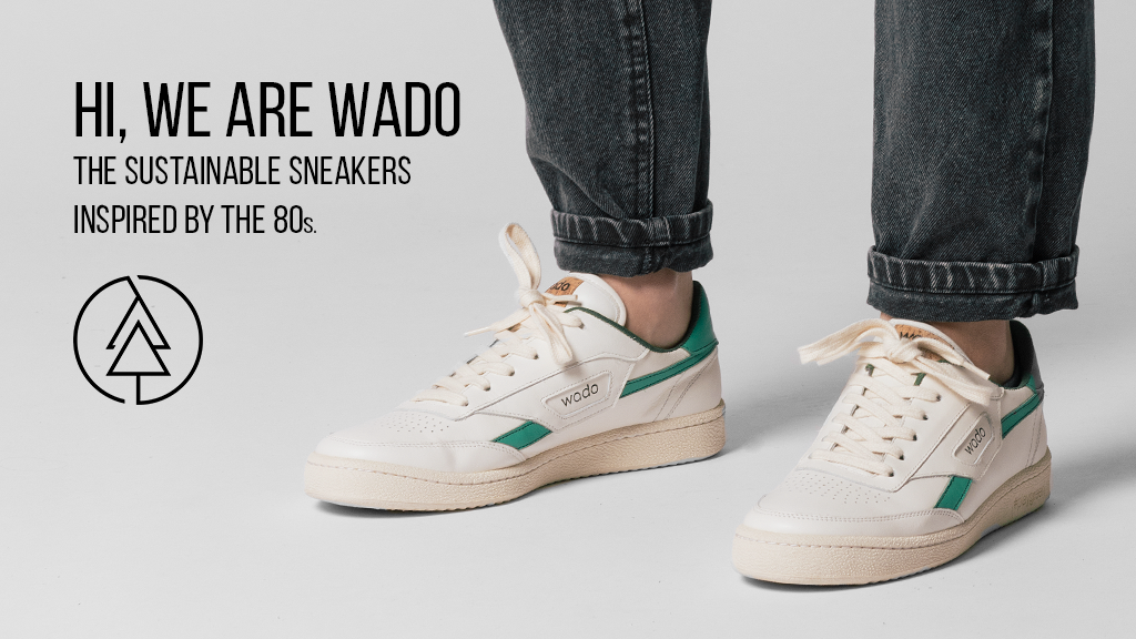 d054ecb56ba Wado - Sustainable Sneakers Inspired By The 80s by wado — Kickstarter