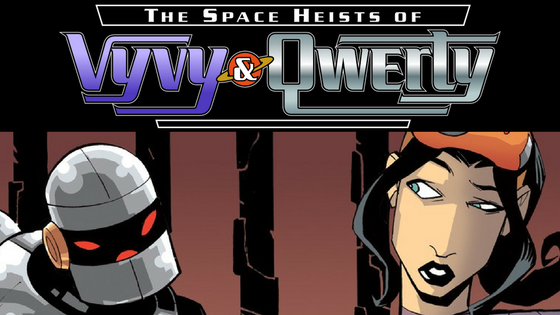 The Space Heists of Vyvy and Qwerty #2