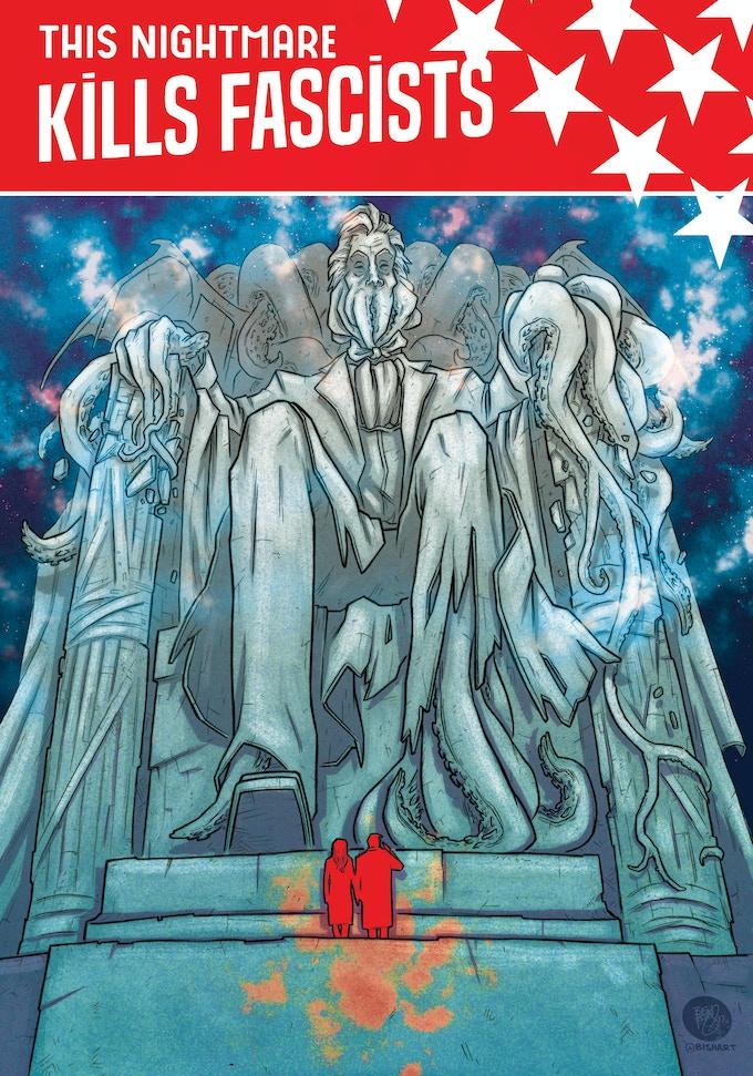 Ben Bishop's Cover Art for THIS NIGHTMARE KILLS FASCISTS