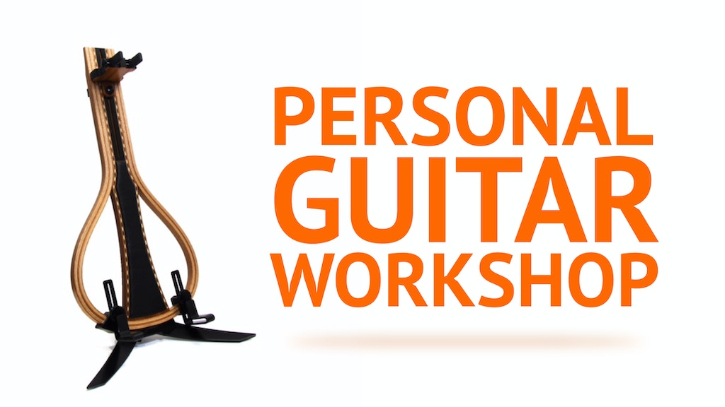 The PERSONAL GUITAR WORKSHOP - What Every Guitar Wants! project video thumbnail