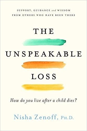 THE UNSPEAKABLE LOSS: How Do You Live After A Child Dies? by
