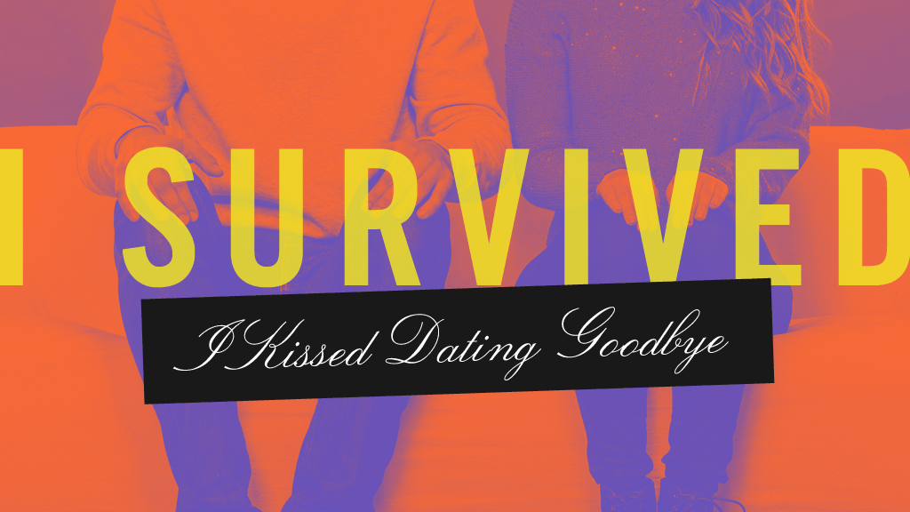 I Survived I Kissed Dating Goodbye project video thumbnail