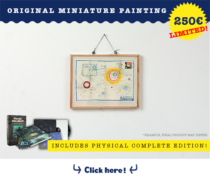 Get your own piece of Harold's world and receive an exclusive one of a kind, hand painted, framed miniature painting that was used in the game.