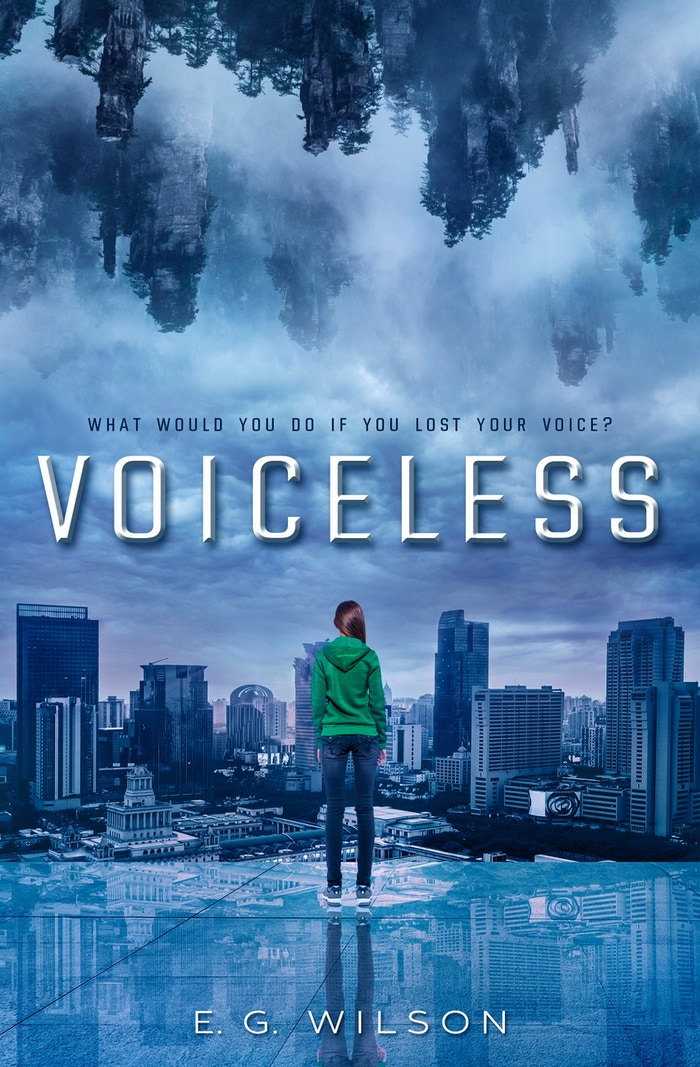 What would you do if you lost your voice? - Young Adult Urban Sci-Fi Fiction from New Zealand author E.G. Wilson