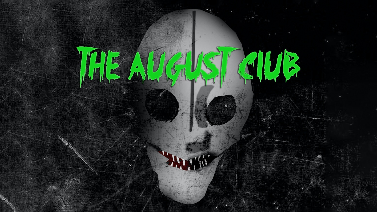 The August Club - A story of friendship, monsters and council estates.