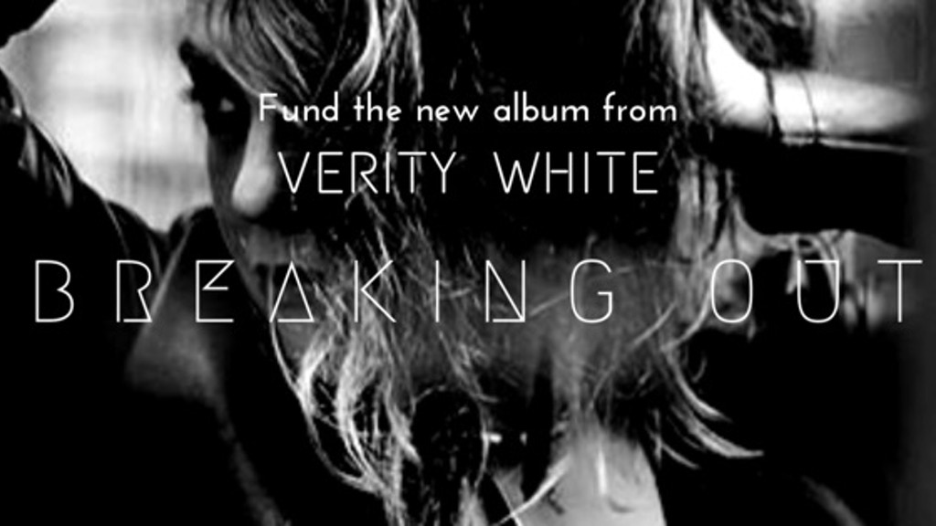Breaking Out - The new rock album from Verity White project video thumbnail