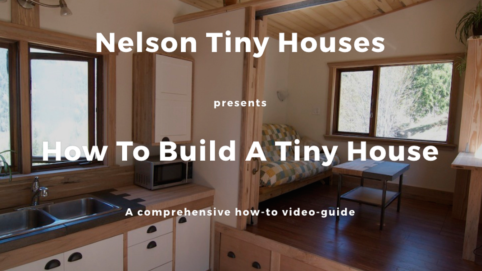 Build your own Tiny House  a step-by-step video series