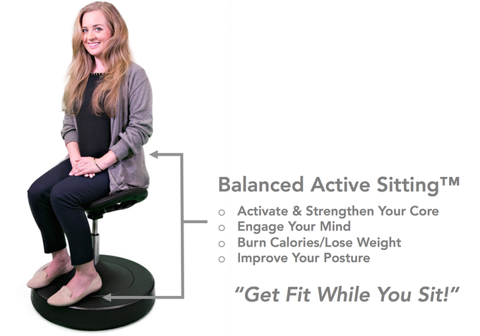 With your feet on the pedestal you will be using your core to balance yourself on the chair - Balanced Active Sitting™. This maximizes your health results from using the SitTight.