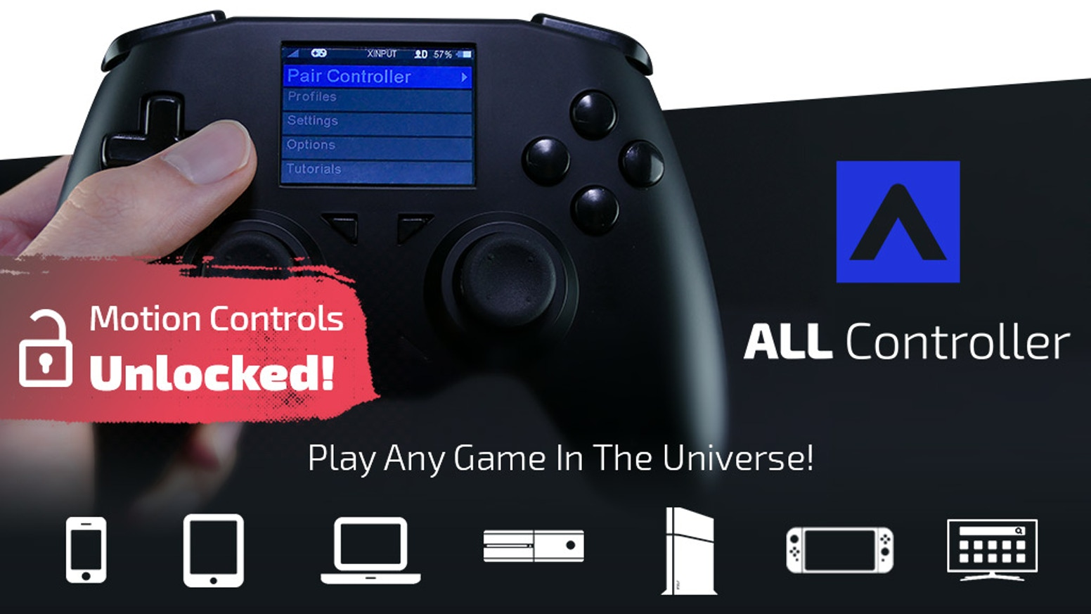 The world's first universal and fully customizable game controller.