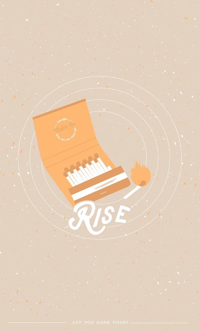 "05. ""Rise"" screen print. 11""x 17"""
