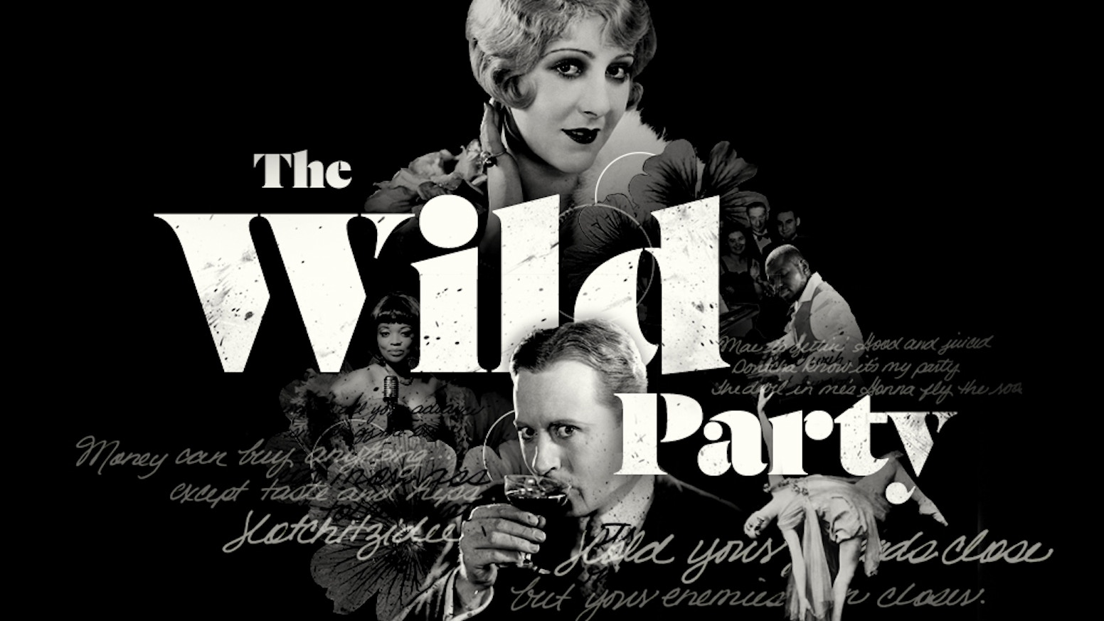 Unleash your inner flapper at a 360˚ musical set in the Roaring Twenties, brought to life by the producers of Sweet & Lucky The Wild Party closed in October, 2017. Thank you to all our fans!