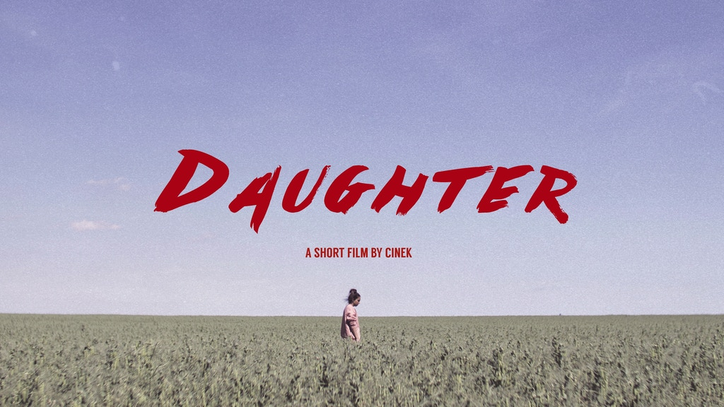 Daughter - Short Film project video thumbnail