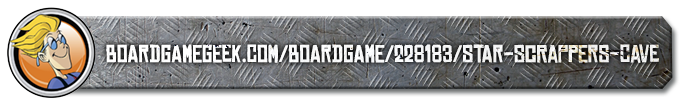 Star Scrappers: Cave-in on Board Game Geek