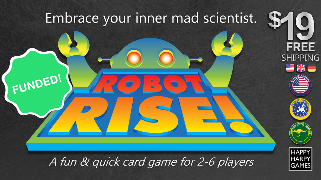 ROBOT RISE! Embrace Your Inner Mad Scientist project video thumbnail