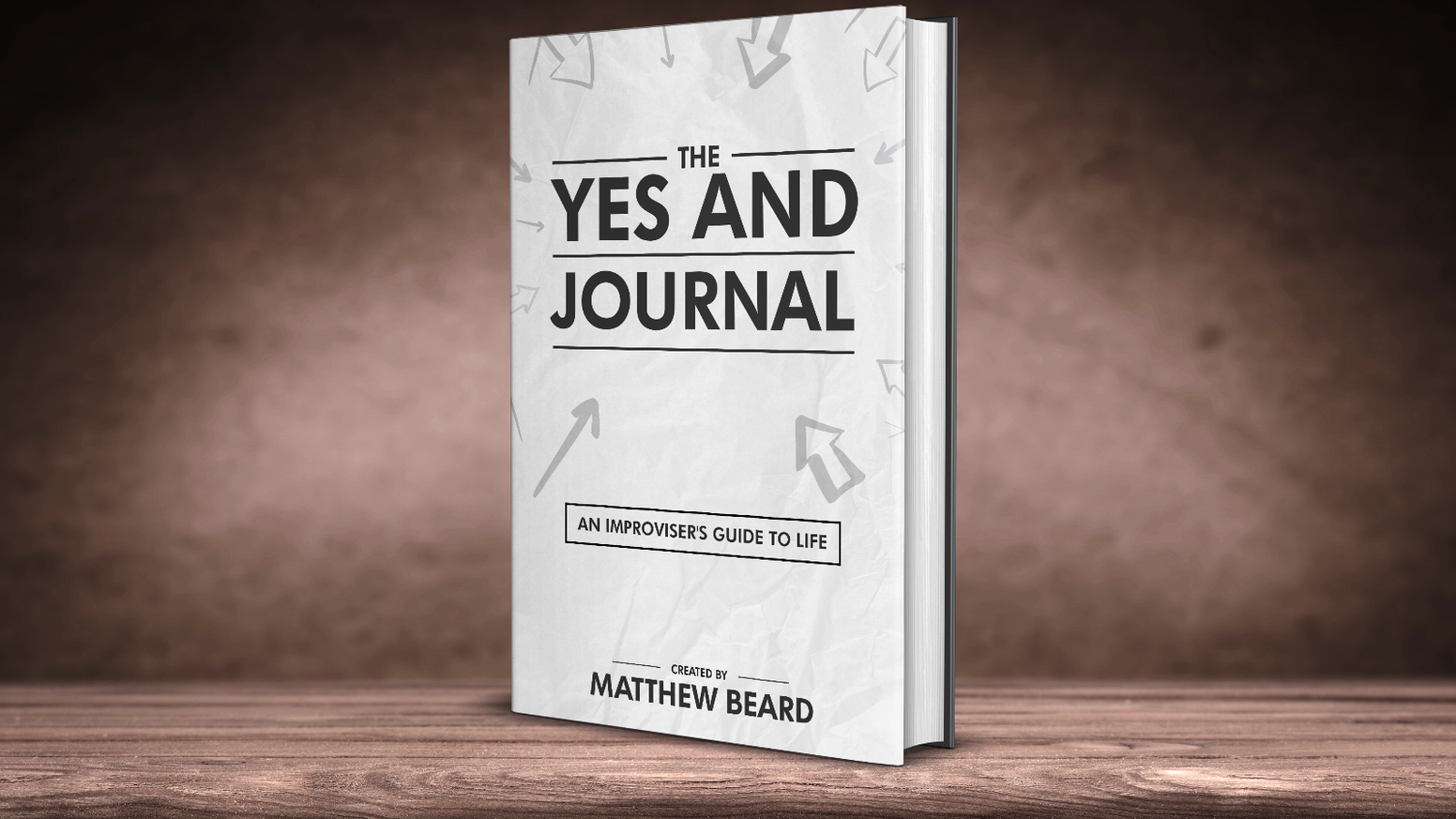 The Yes And Journal is a guide to developmental improv - a series of written prompts on gratitude, acceptance, mindfulness, and more.