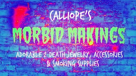 Morbid Makings: Handmade accessories and smoking stuff