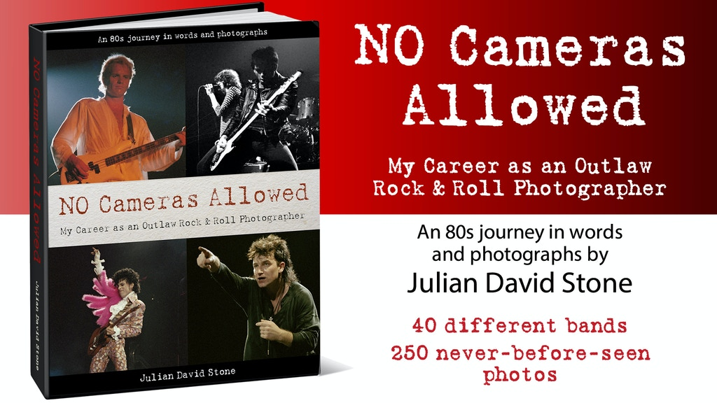 No Cameras Allowed-My Outlaw Rock & Roll Photographer Career project video thumbnail