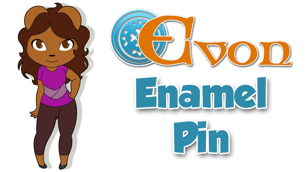 Project image for The Evon Enamel Pin Preorder!