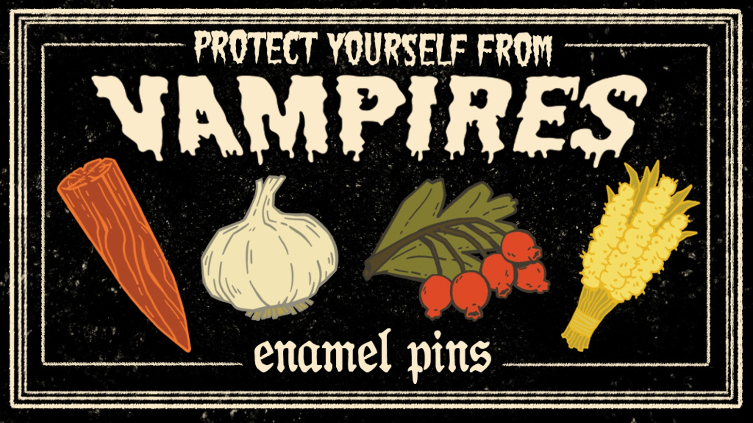 Ward off blood sucking fiends with enamel pins of apotropaic items from vampire folklore.