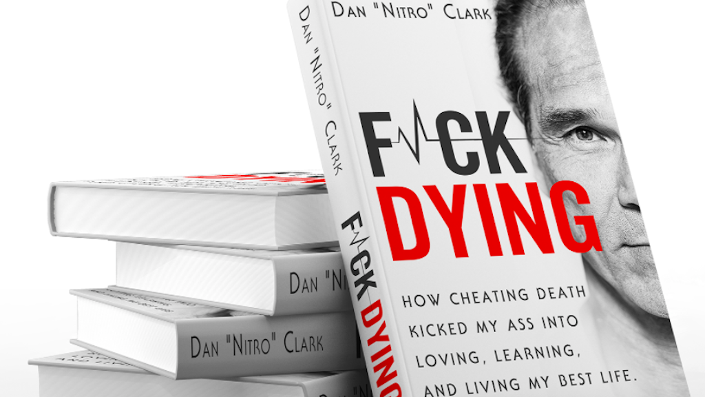F DYING: How Cheating Death Kicked My Ass into Loving... project video thumbnail