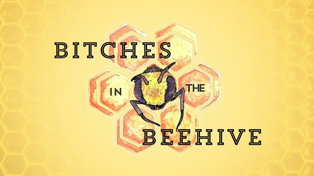 Bitches in the Beehive Debut Album project video thumbnail