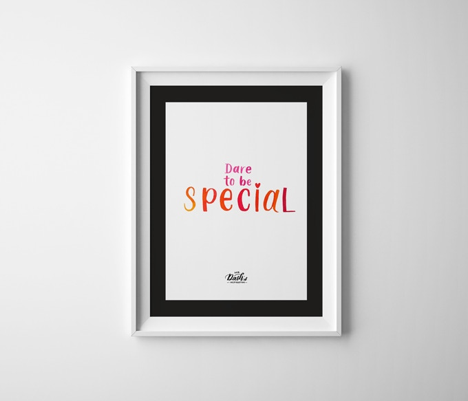 """Dare To Be Special (size: 11""""x17"""")"""