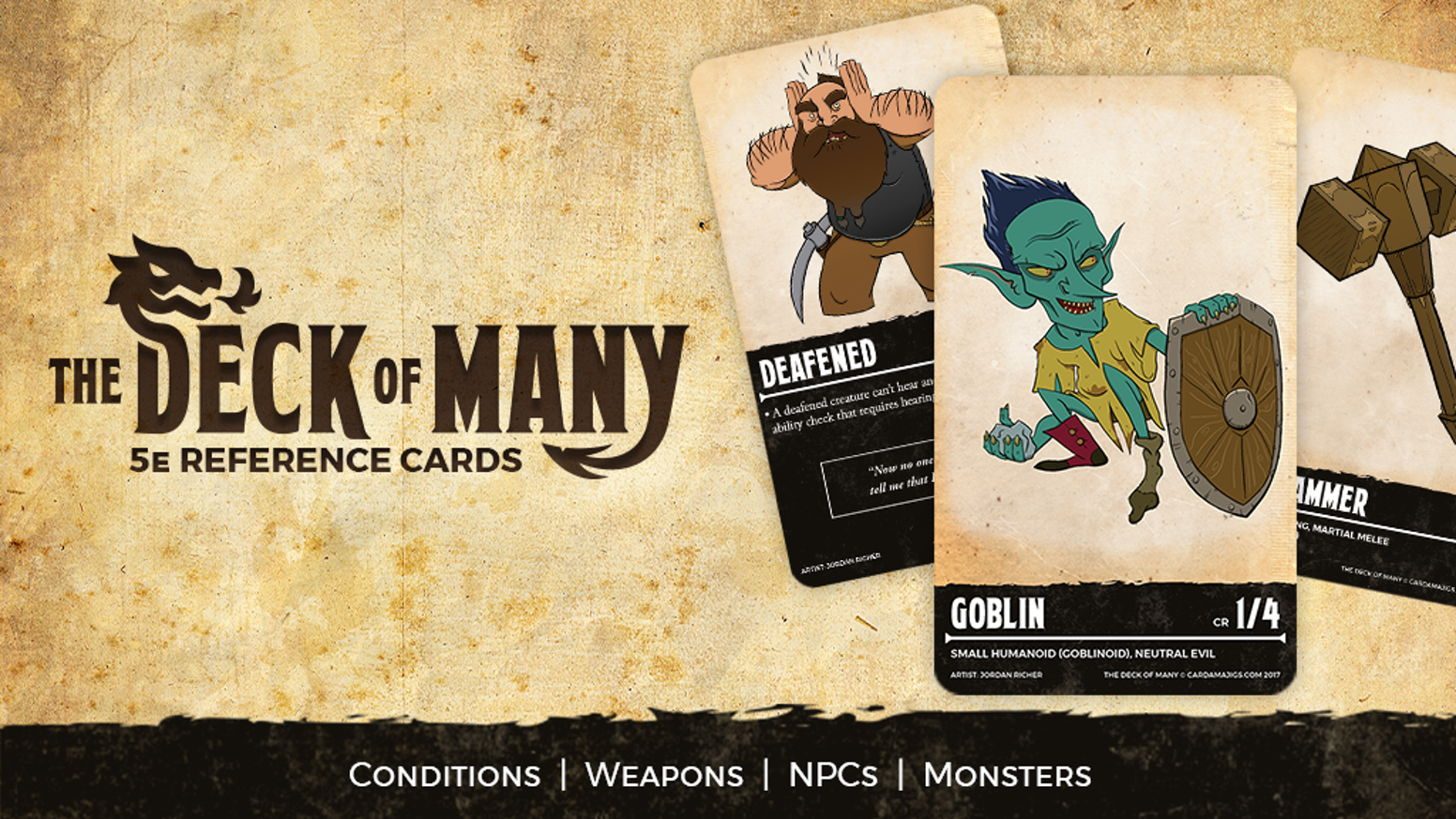 The Deck of Many is a series of 5e reference cards for Monsters, NPCs, Conditions and Weapons.