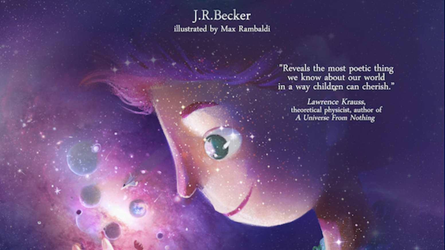 A kids' book exploring the big bang, and how we're all made of stars - and more special, interconnected, and 'larger' than we think.